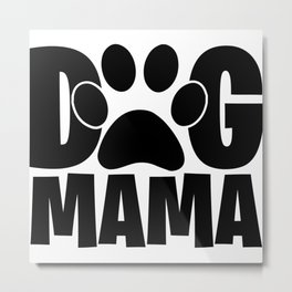 Dog Mama Pet Paw Womens Metal Print