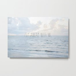 Fly Away With Me III Metal Print