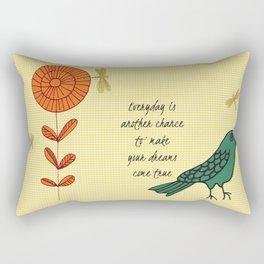 Everyday is a chance Rectangular Pillow