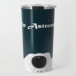 the astronout Travel Mug