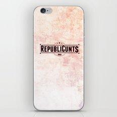 RepubliCunts iPhone Skin