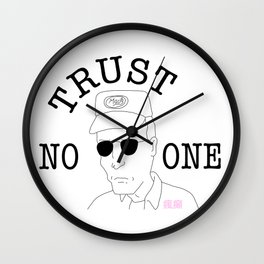 Trust No One (Dale) Wall Clock
