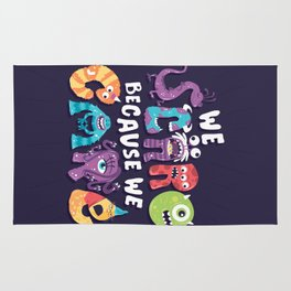 We Scare Because We Care Rug