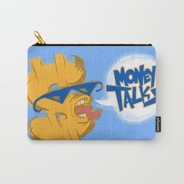 Money talks Carry-All Pouch