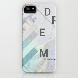 DREAM on many levels iPhone Case