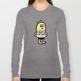 I Don't Like Your S.U.V. Long Sleeve T-shirt