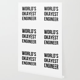 World's Okayest Engineer Wallpaper