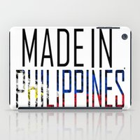 philippines iPad Cases featuring Made In Philippines by VirgoSpice
