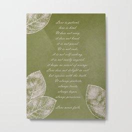 Love is Patient Leaves Metal Print