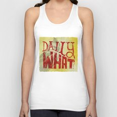 Daily What? Unisex Tank Top