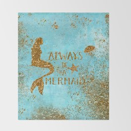 ALWAYS BE A MERMAID-Gold Faux Glitter Mermaid Saying Throw Blanket