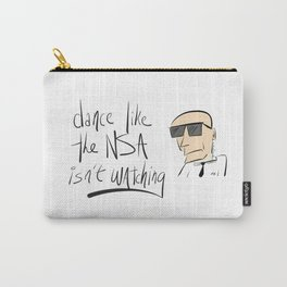 Dance Like the NSA Isn't Watching Carry-All Pouch