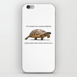 Tortoises Only Make Progress When They Stick Their Necks Out iPhone Skin