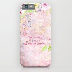 You walked into my secret garden - Pink flower typography iPhone 6s Slim Case