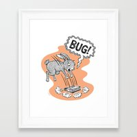 bug Framed Art Prints featuring BUG! by Laurie A. Conley