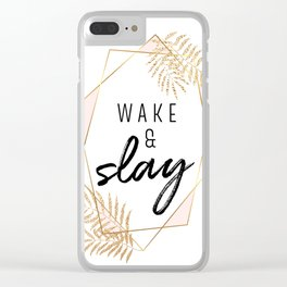 Wake & Slay Clear iPhone Case