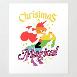 Christmas Is Magical Santa Claus Riding Unicorn Funny Holiday Art Print