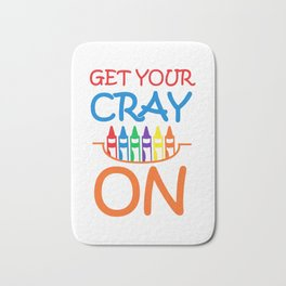 Get Your Cray On Crayon School Bath Mat