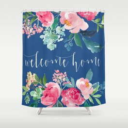 Welcome Home Blue and Pink Floral Shower Curtain