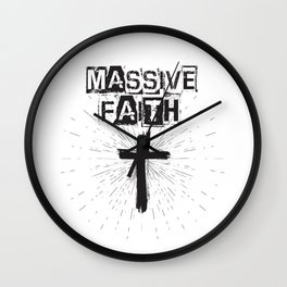 Massive Faith (crafted in black) Wall Clock