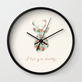 FLORAL - I LOVE YOU DEERLY Wall Clock