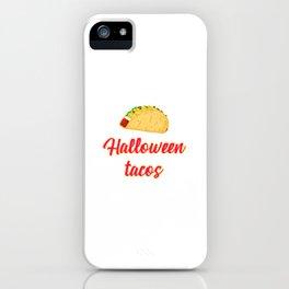 Halloween Tacos Fiesta Motivational Design iPhone Case