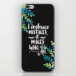 Who you are iPhone Skin