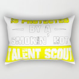 PROTECTED BY TALENT SCOUT SHIRTS Rectangular Pillow