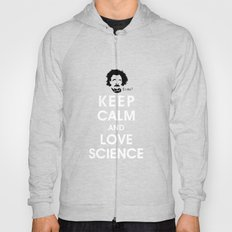Keep Calm and Love Science Hoody