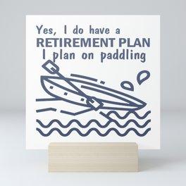 Plan on paddling Mini Art Print