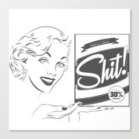 shit Canvas Prints featuring Shit!  by Plan 9 Design