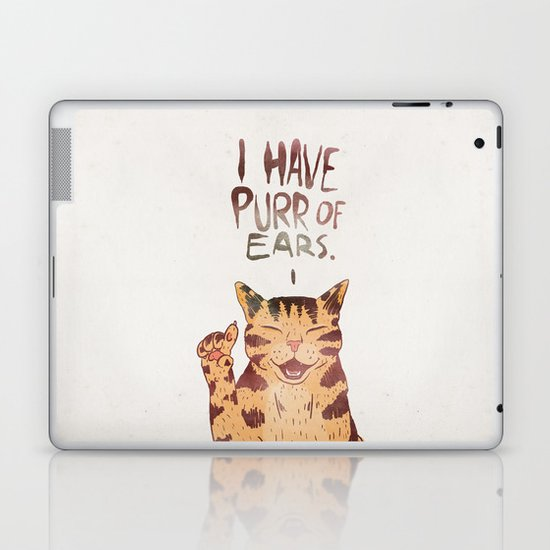 I HAVE PURR OF EARS. Laptop & iPad Skin