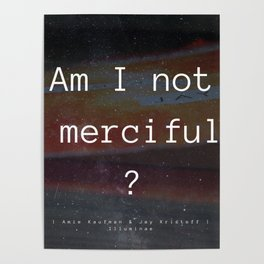 Am I Not Merciful? Poster