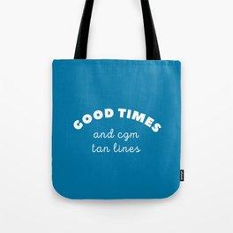 Good Times and CGM Tan Lines Tote Bag
