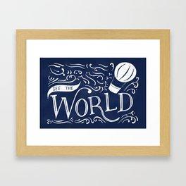 See the World Framed Art Print