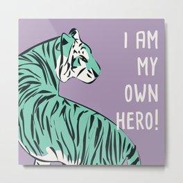 I am my own hero Metal Print