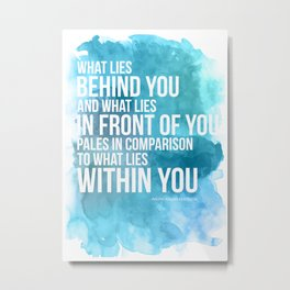 What Lies Within You Metal Print