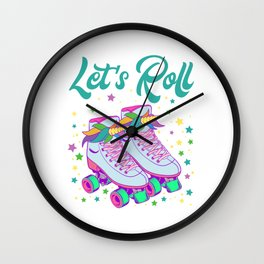 """Let's Roll"" Roller Skate Birthday Girl Is A Awesome Gift For The Birthday Princess T-shirt Design Wall Clock"