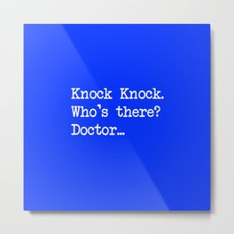 Knock-Knock 1 Metal Print