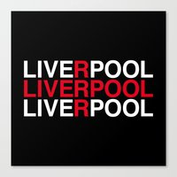 liverpool Canvas Prints featuring LIVERPOOL by eyesblau