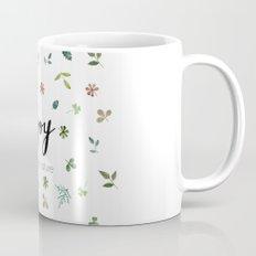 Enjoy the gifts of nature Mug