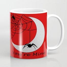 You're mine Coffee Mug