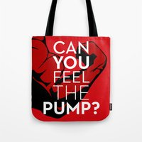 crossfit Tote Bags featuring CAN YOU FEEL THE PUMP? FITNESS SLOGAN CROSSFIT MUSCLE by HAPPY