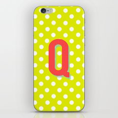 Q is for Quality iPhone & iPod Skin