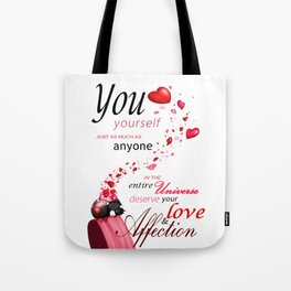 Deserving love Tote Bag
