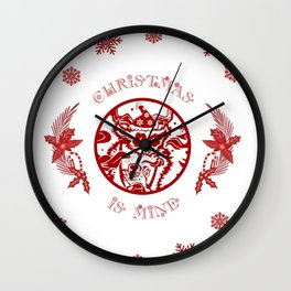 Christmasis mine Wall Clock