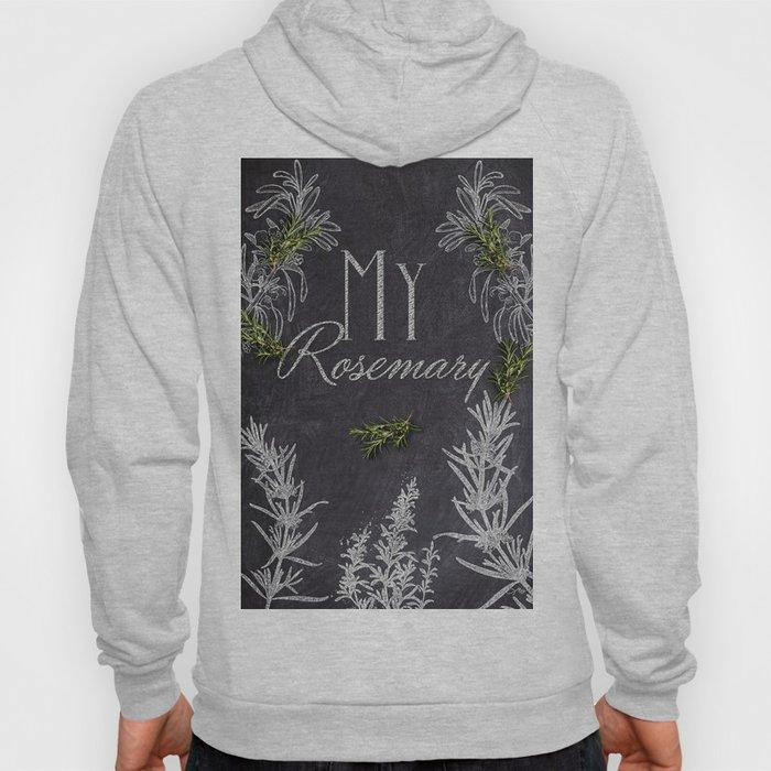 My Rosemary Hoody