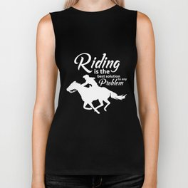 Riding is Best Solution to My Problems Horseback Biker Tank
