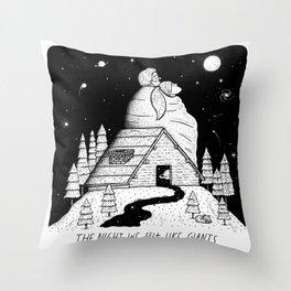 The Night We Felt Like Giants Throw Pillow