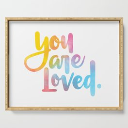 You are loved. (hand lettered) Serving Tray